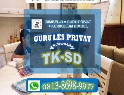 GURU LES PRIVAT KARET DATANG KE RUMAH 081386989977