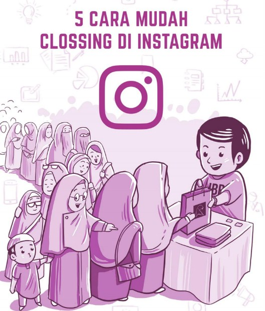 cara closing di instagram
